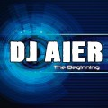 Dj Aier - The beginning
