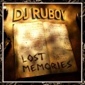 Dj Ruboy - Lost Memories