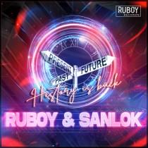 Ruboy & Sanlok - History Is Back