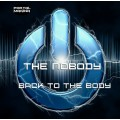 The Nobody - Back To The Body
