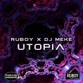 Ruboy Vs Meke - Utopia