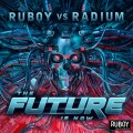 Ruboy vs Radium - Future Is Now