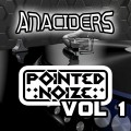 Anaciders - Pointed Noize Vol.1