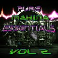Pure Makina Essentials Vol.2