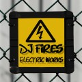 Dj Fires - Electrik works