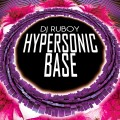 Dj Ruboy - Hypersonic Base